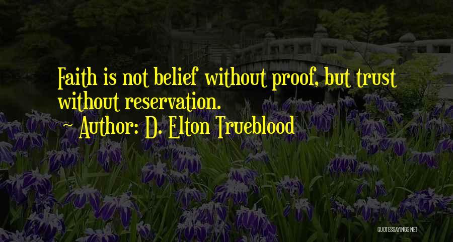 D. Elton Trueblood Quotes 1267493