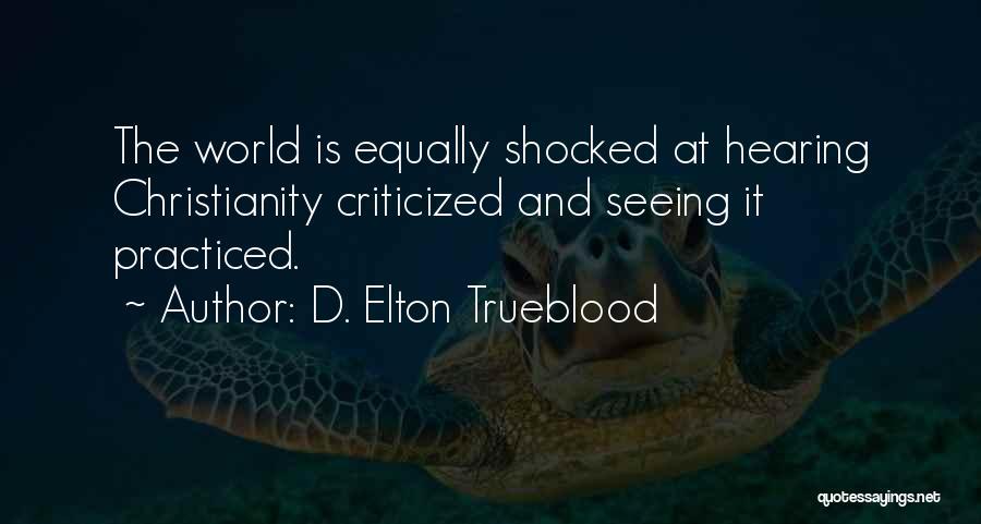 D. Elton Trueblood Quotes 1822476