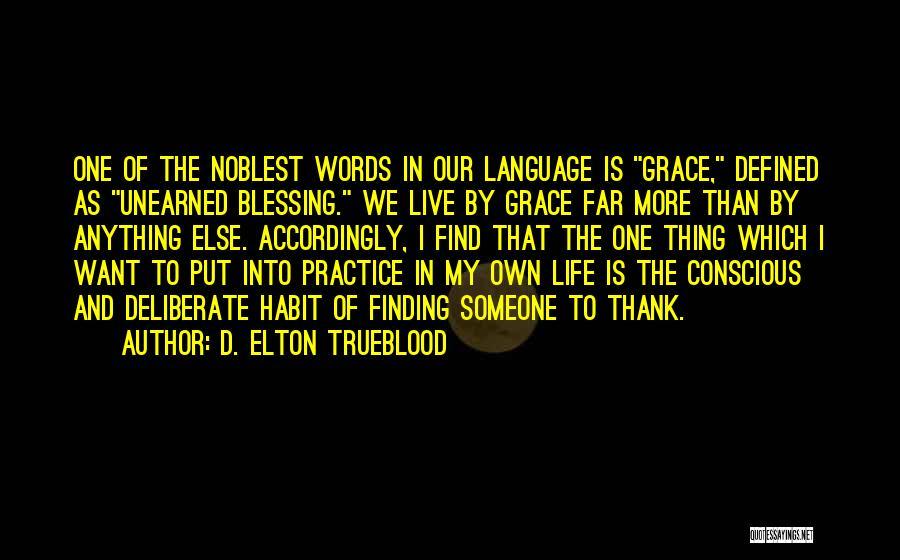 D. Elton Trueblood Quotes 1888099