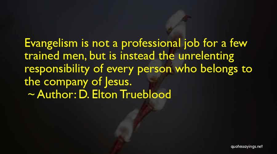D. Elton Trueblood Quotes 1982605