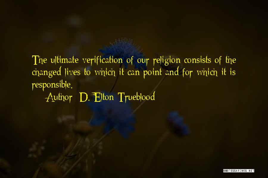 D. Elton Trueblood Quotes 209429