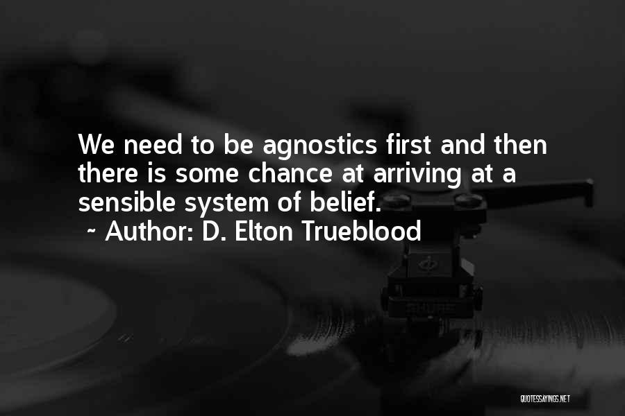 D. Elton Trueblood Quotes 2151562