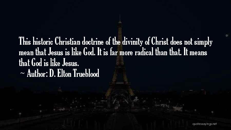 D. Elton Trueblood Quotes 275272