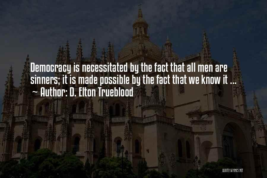 D. Elton Trueblood Quotes 375764