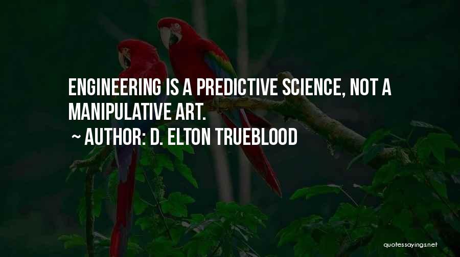 D. Elton Trueblood Quotes 529478