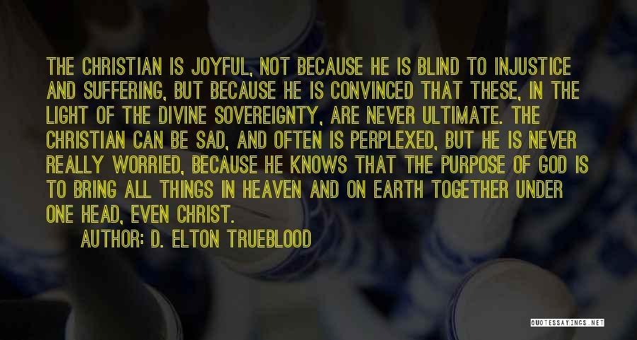 D. Elton Trueblood Quotes 603275
