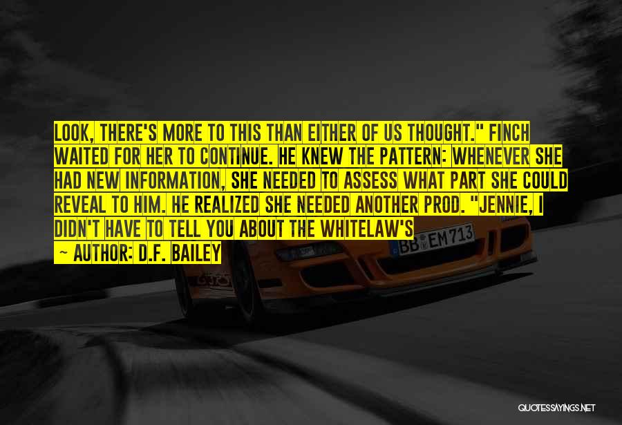 D.F. Bailey Quotes 2092439