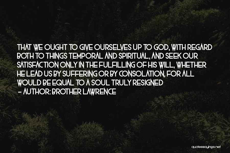 D.h. Lawrence Best Quotes By Brother Lawrence