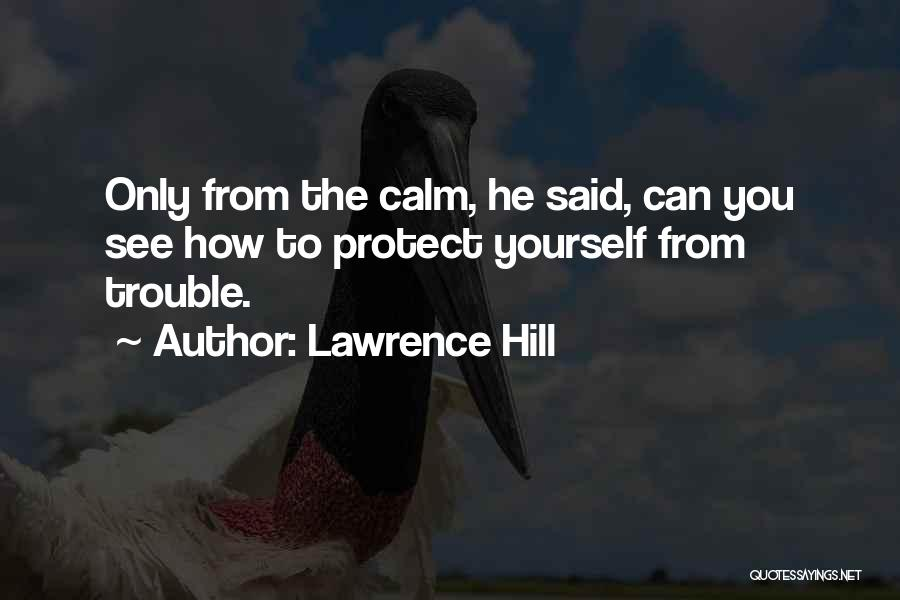 D.h. Lawrence Best Quotes By Lawrence Hill