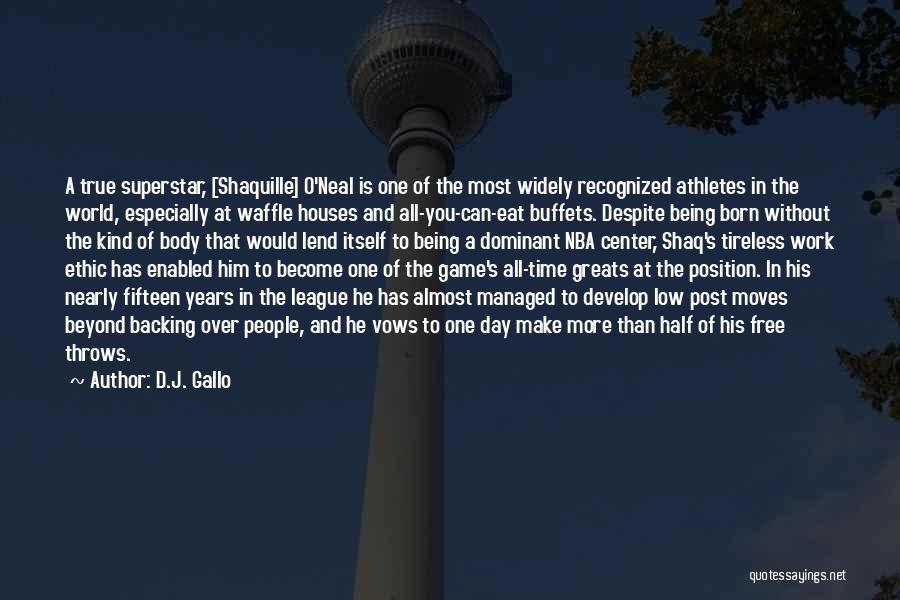 D.J. Gallo Quotes 434862