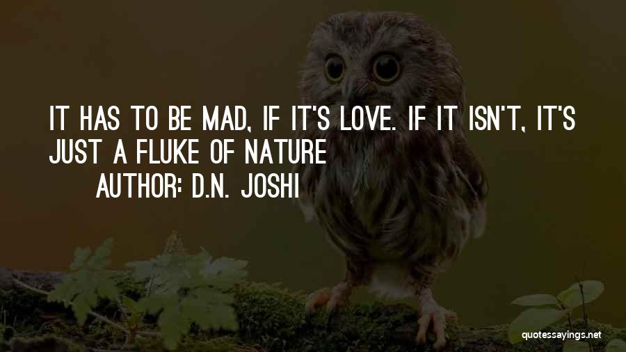 D.N. Joshi Quotes 418065