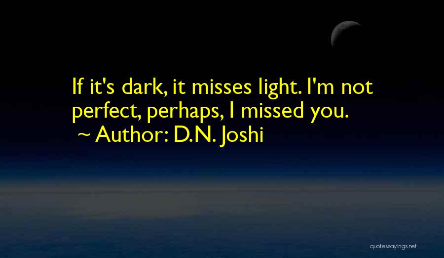 D.N. Joshi Quotes 828250