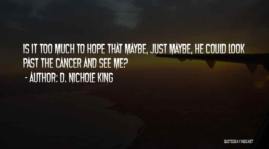 D. Nichole King Quotes 1093771