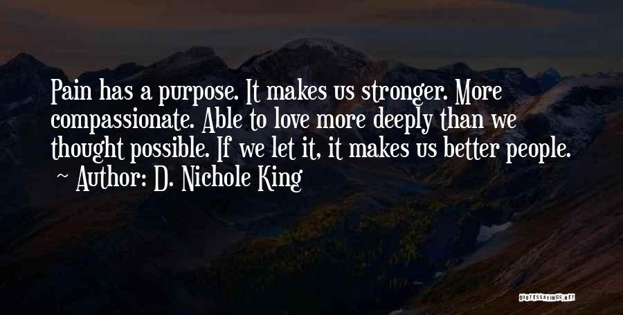 D. Nichole King Quotes 1096737