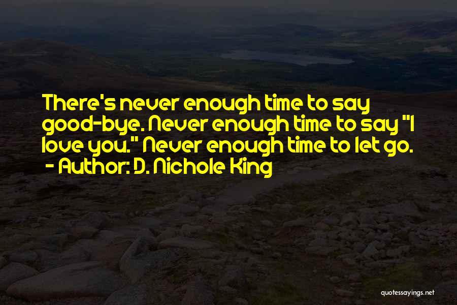 D. Nichole King Quotes 117976