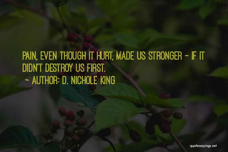 D. Nichole King Quotes 1252862