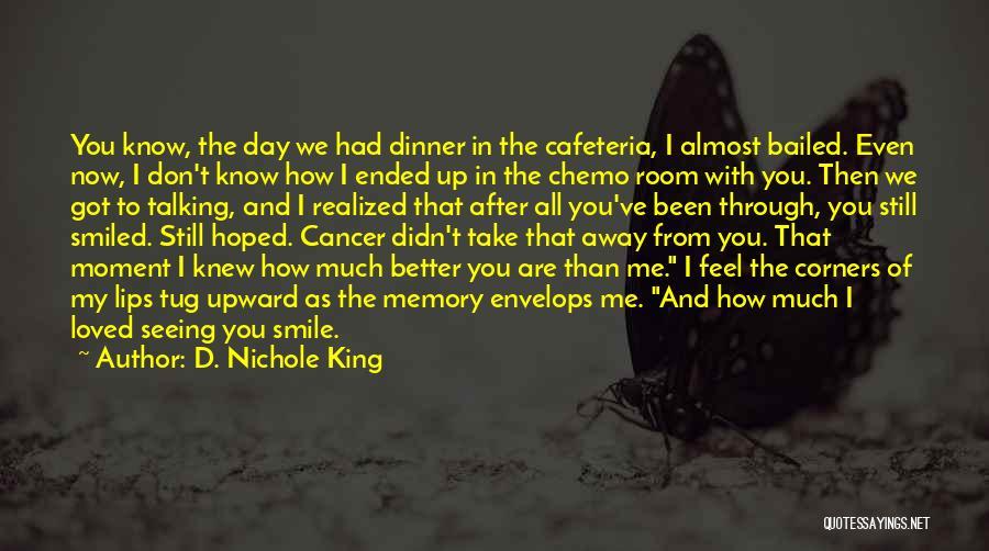 D. Nichole King Quotes 1592812