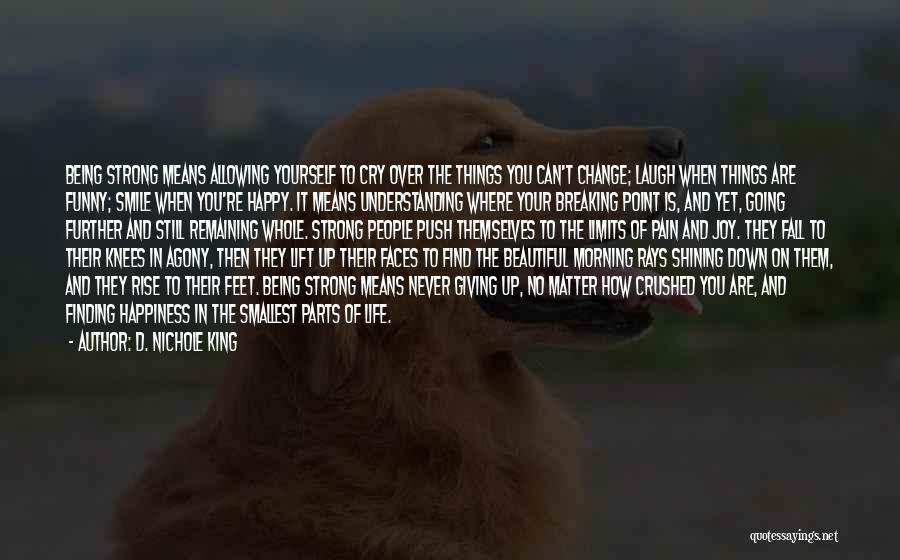 D. Nichole King Quotes 204299