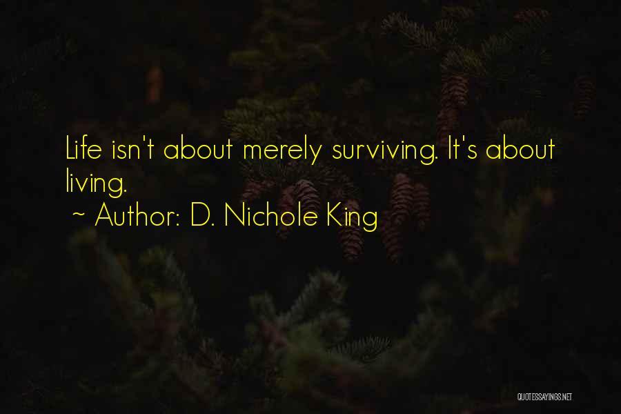 D. Nichole King Quotes 2047428