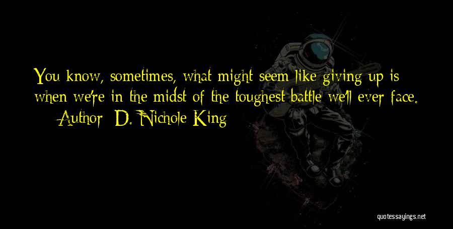 D. Nichole King Quotes 2164238