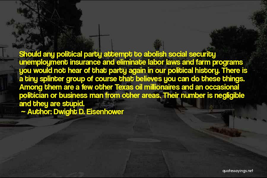 D&o Insurance Quotes By Dwight D. Eisenhower