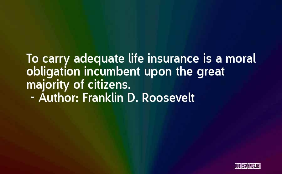 D&o Insurance Quotes By Franklin D. Roosevelt