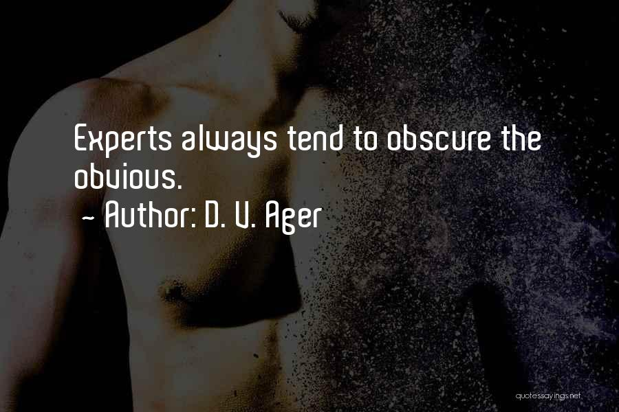 D. V. Ager Quotes 1104869