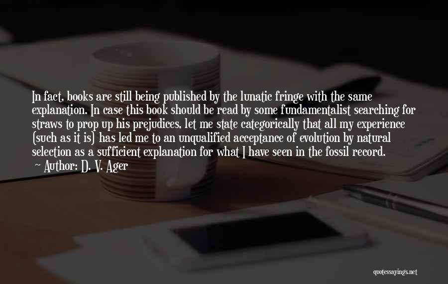 D. V. Ager Quotes 1247949