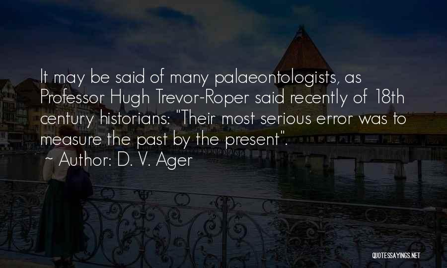 D. V. Ager Quotes 189247