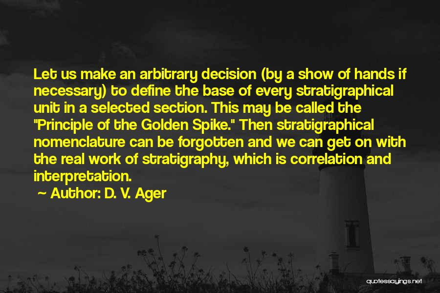 D. V. Ager Quotes 2214102