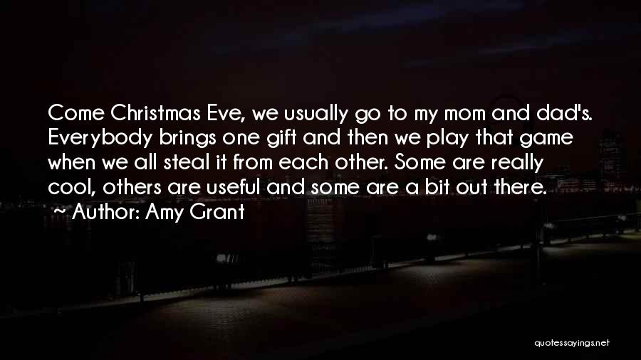 Dad And Christmas Quotes By Amy Grant