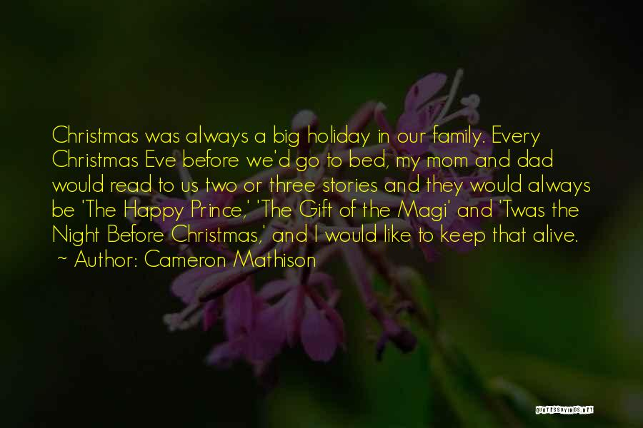 Dad And Christmas Quotes By Cameron Mathison