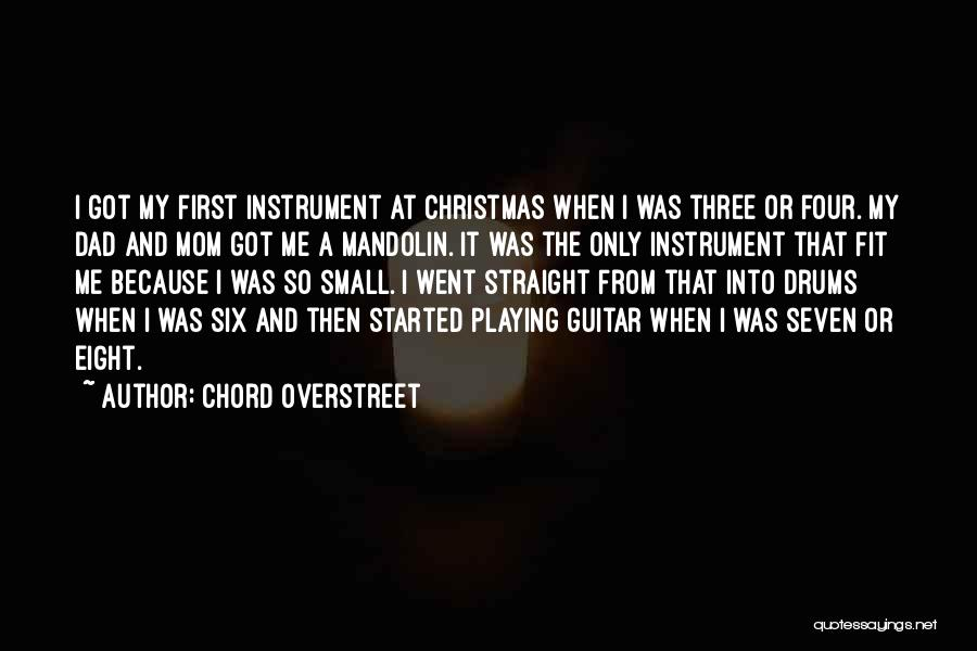 Dad And Christmas Quotes By Chord Overstreet