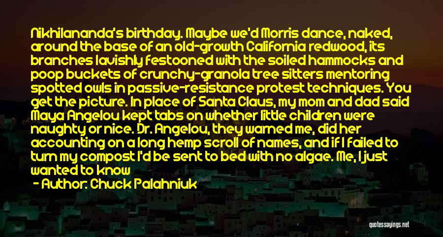 Dad And Christmas Quotes By Chuck Palahniuk