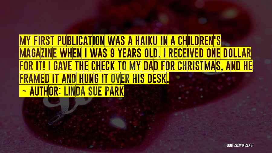 Dad And Christmas Quotes By Linda Sue Park