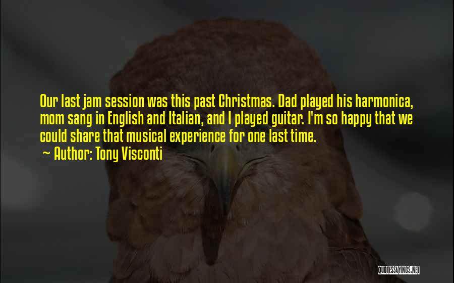 Dad And Christmas Quotes By Tony Visconti
