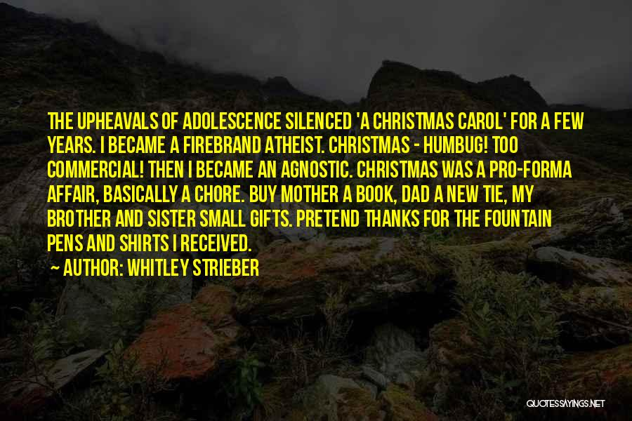 Dad And Christmas Quotes By Whitley Strieber