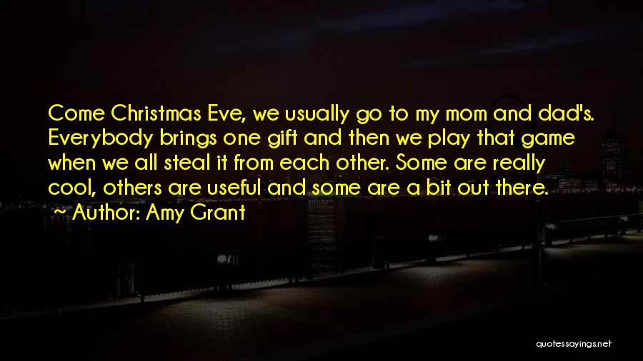 Dad For Christmas Quotes By Amy Grant
