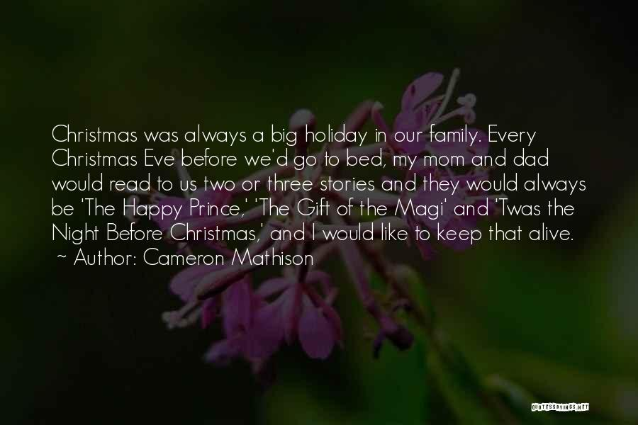 Dad For Christmas Quotes By Cameron Mathison