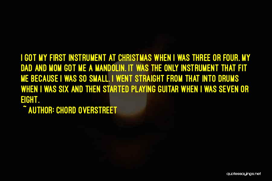 Dad For Christmas Quotes By Chord Overstreet
