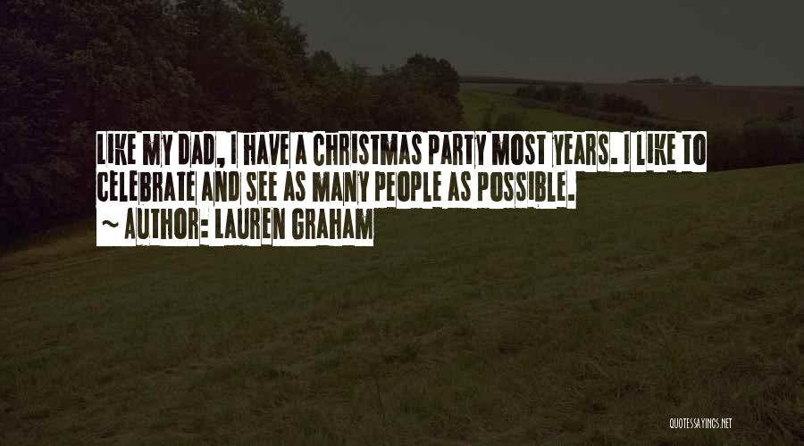 Dad For Christmas Quotes By Lauren Graham