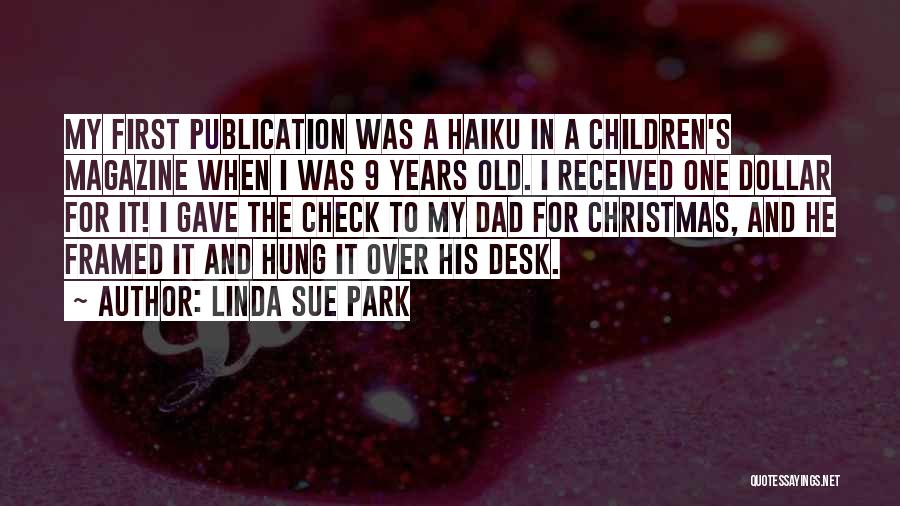 Dad For Christmas Quotes By Linda Sue Park