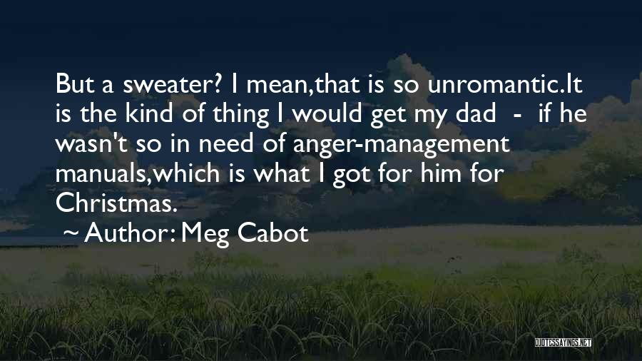 Dad For Christmas Quotes By Meg Cabot