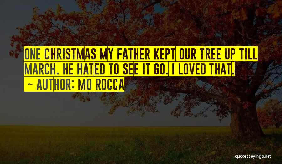 Dad For Christmas Quotes By Mo Rocca