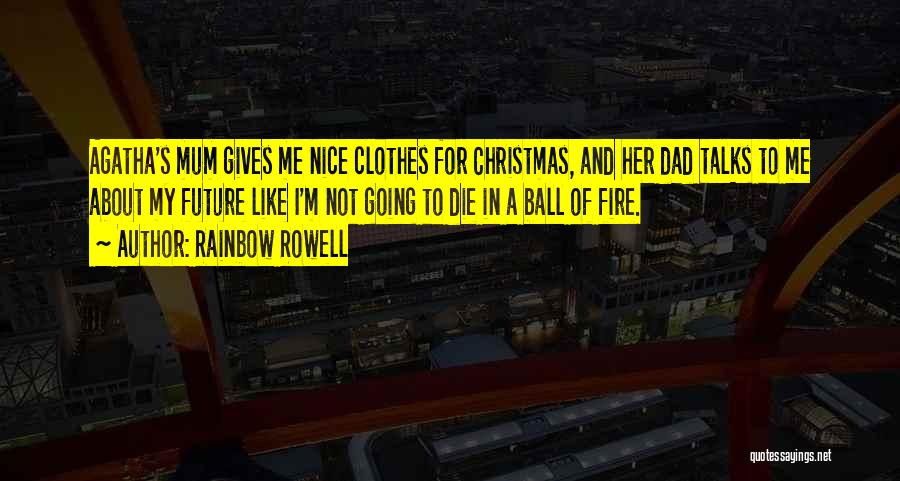 Dad For Christmas Quotes By Rainbow Rowell