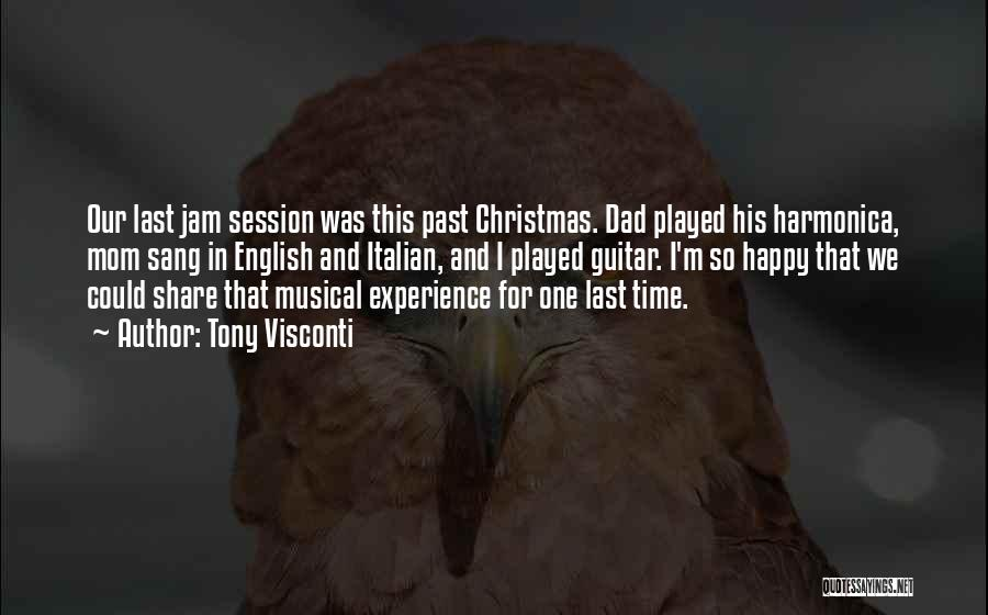 Dad For Christmas Quotes By Tony Visconti