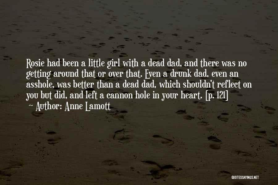 Dad Left Quotes By Anne Lamott