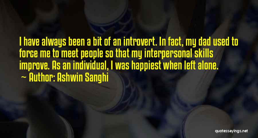 Dad Left Quotes By Ashwin Sanghi