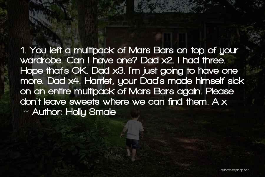 Dad Left Quotes By Holly Smale