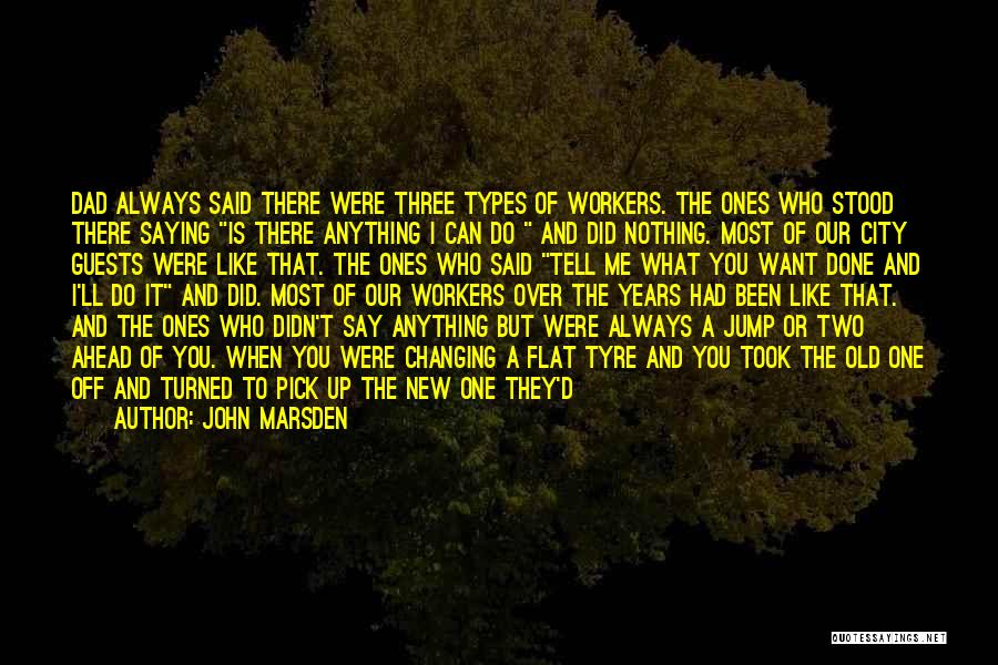 Dad Left Quotes By John Marsden